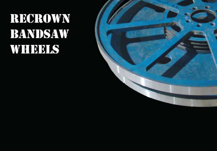 bandsaw wheel recrowning